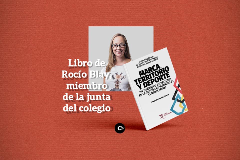 """""""Marca, territorio y deporte"""", un libro de Rocío Blay sobre experiencias reales"""