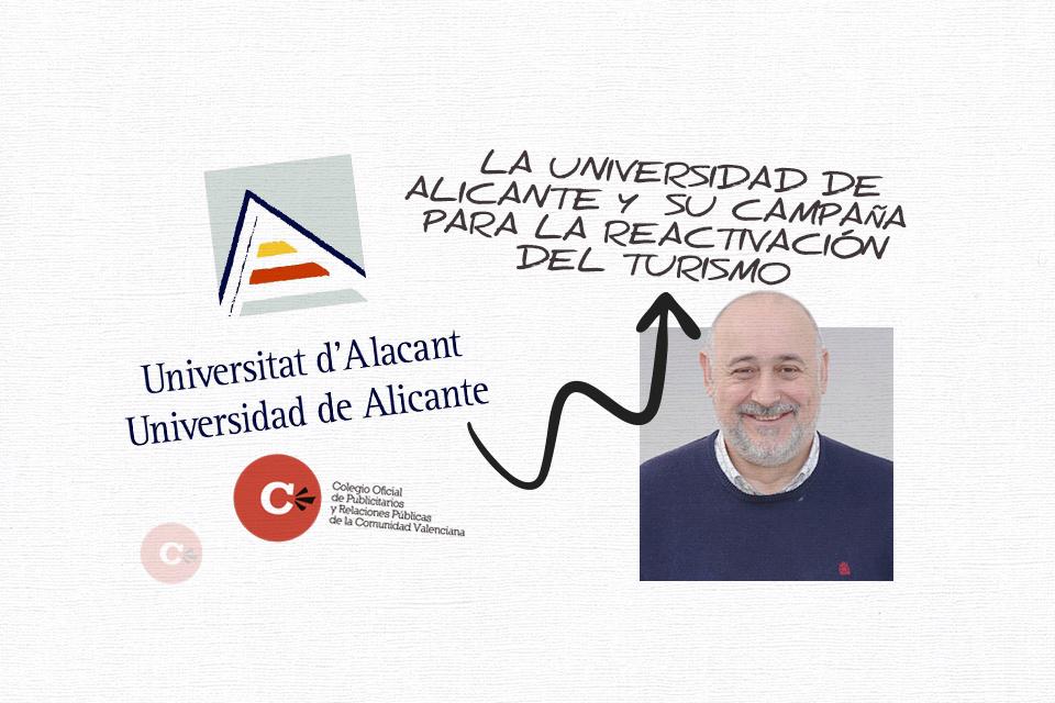 La Universidad de Alicante y su campaña para la reactivación del turismo
