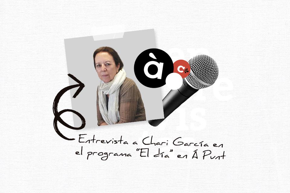 Entrevista a Chari García en el programa El día en Á Punt
