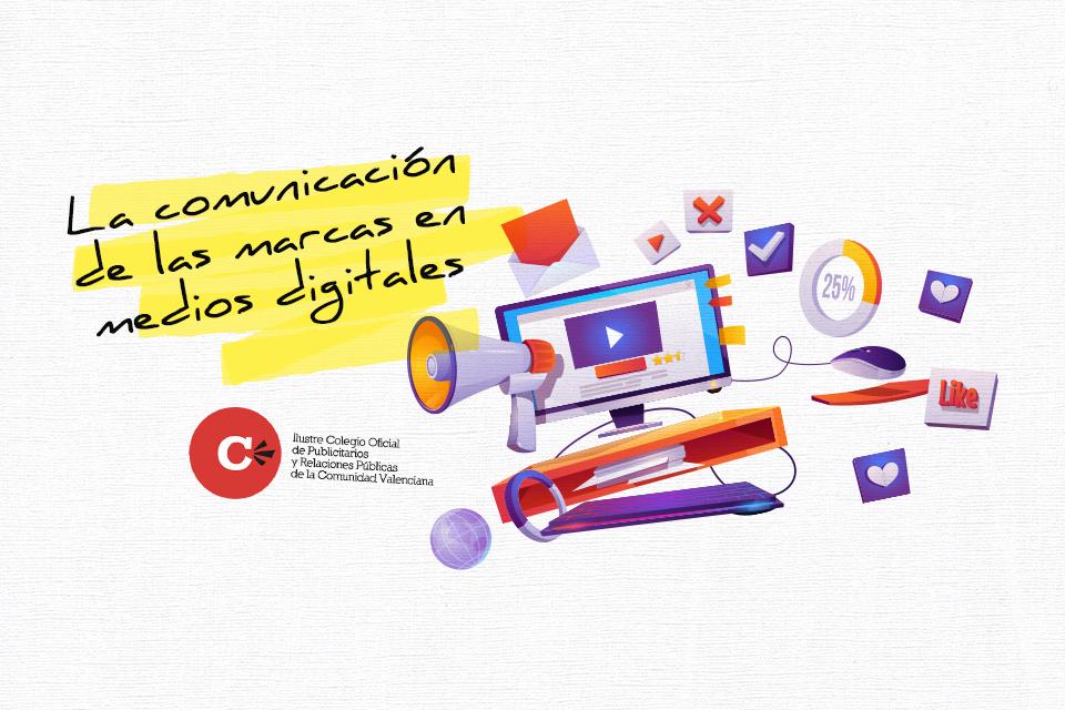 La comunicación de las marcas en medios digitales