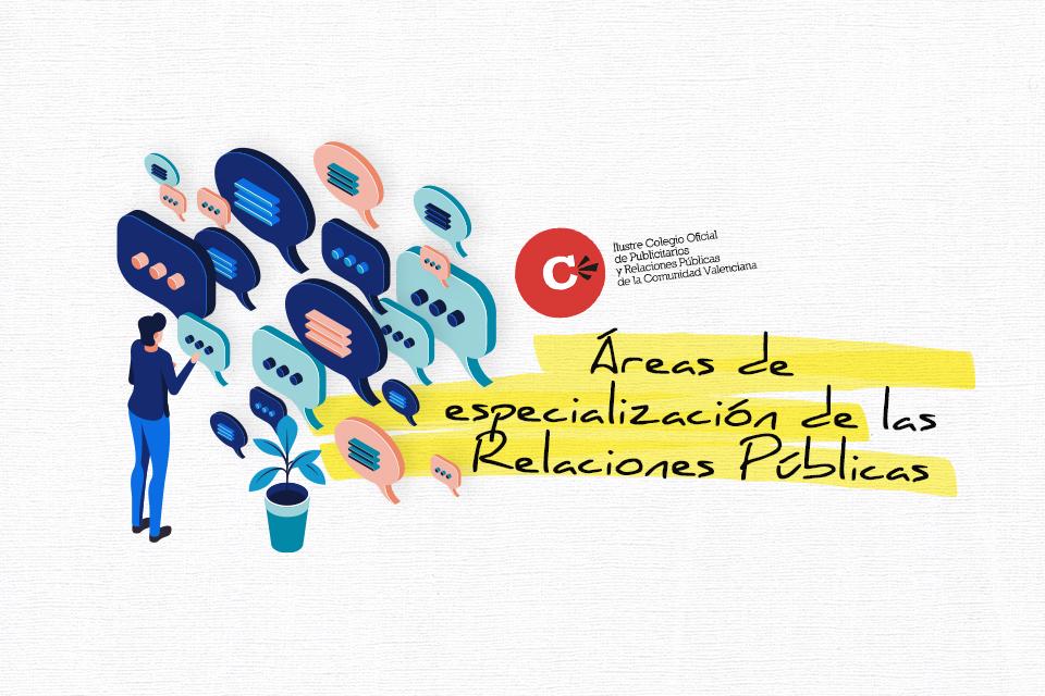 Áreas de especialización de las Relaciones Públicas