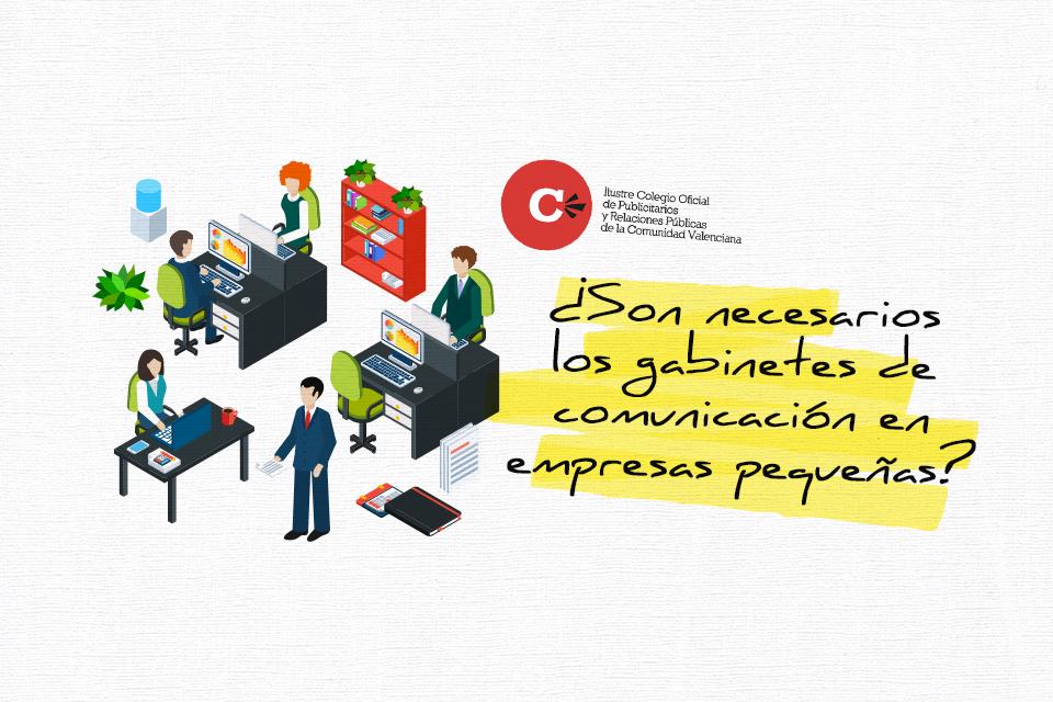 ¿Son necesarios los gabinetes de comunicación en empresas pequeñas